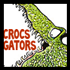 Crocodiles & Alligators