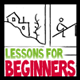Lessons for Begginers