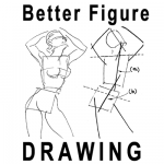 Better Figure Drawing Techniques and Methods
