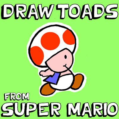 How to Draw Toads from Super Mario Bro Games with easy Step by Step Drawing Lesson