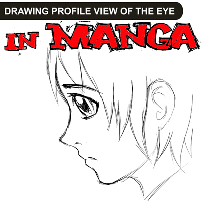 How to Draw Anime / Manga Eyes in Profile Side View : Drawing Tutorial