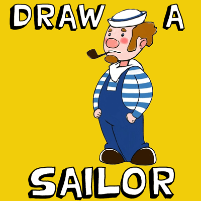 How to Draw Cartoon Sailors with Easy Step by Step Instructions