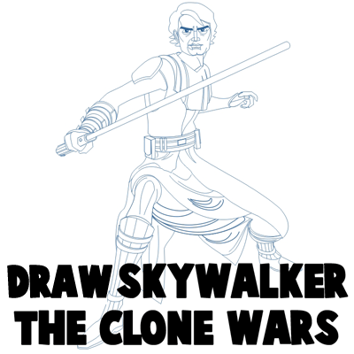 How to Draw Anakin Skywalker from Star Wars The Clone Wars Cartoon