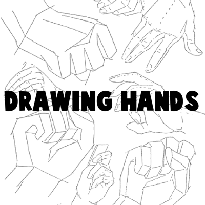 Drawing Hands : Techniques for How to Draw Hands With References and Examples
