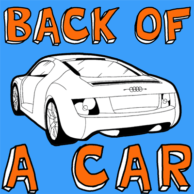 How to draw the back of a car with easy step by step drawing tutorial