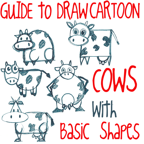 Big Guide to Drawing Cartoon Cows with Basic Shapes for Kids
