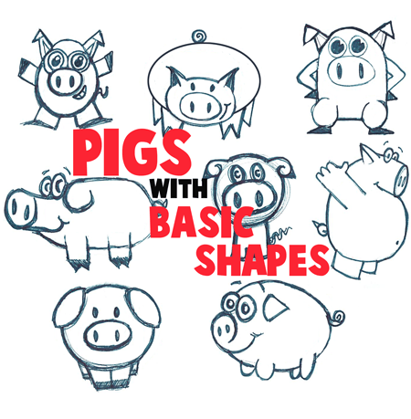 Big Guide to Drawing Cartoon Pigs with Basic Shapes for Kids