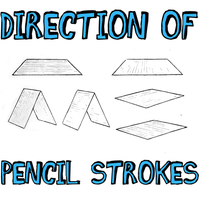 How to Use the Direction of Your Pencil Strokes for Better Drawings