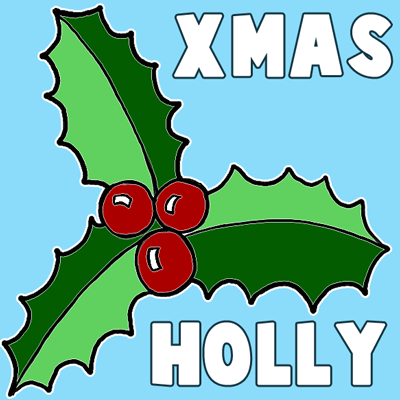 How to Draw Christmas Holly with Easy Tutorial