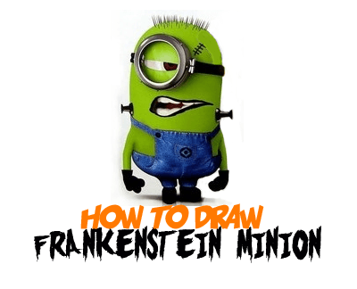 How to Draw Stuart the Minion as Frankenstein from The Minions Movie for Halloween Drawing Tutorial