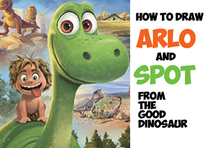 how to draw arlo and spot from the good dinosaur