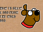 Learn how to draw a dog from the word dog for children