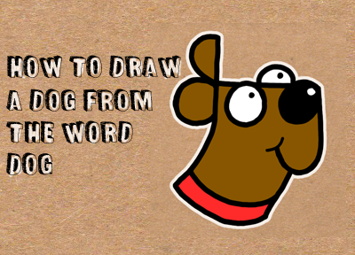 How to draw a dog from the word dog easy step by step drawing how to draw a dog from the word dog easy step by step drawing tutorial for kids how to draw step by step drawing tutorials thecheapjerseys Images