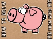 how to draw cartoon pig from word pig