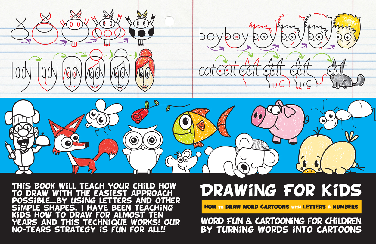 learn how to draw cartoons by drawing them from words, letters, and numbers - easy drawing book for kids