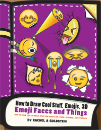 how to draw emojis and emoji faces and cool stuff and things for kids and teens