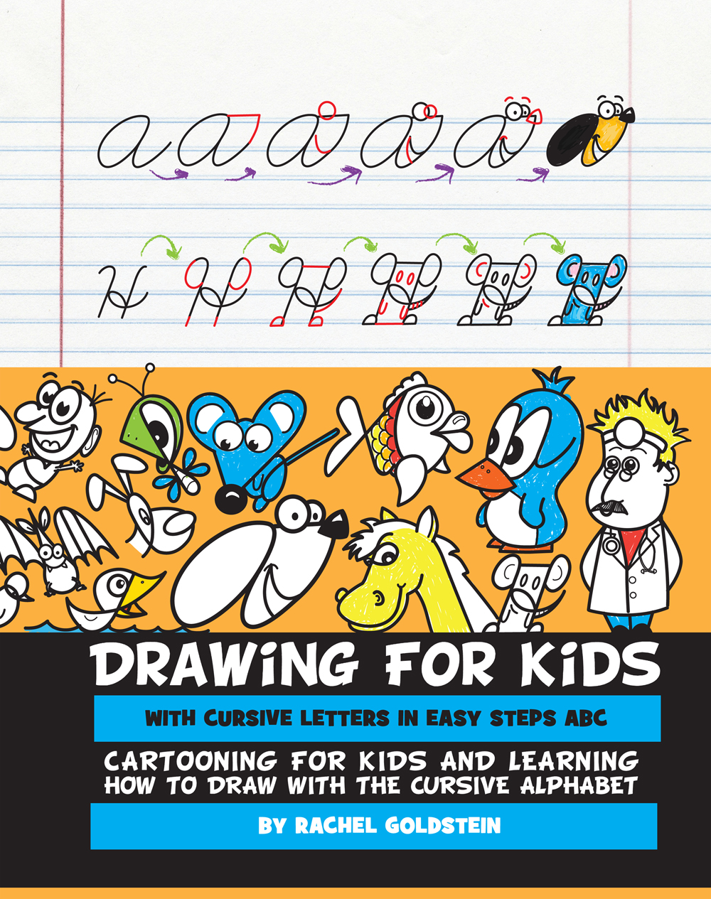 Drawing for Kids - Drawing Cursive Letter Cartoons Book