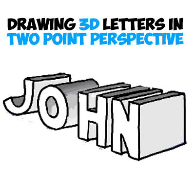how to draw 3 dimensional letters with 2 point perspective simple drawing tutorial