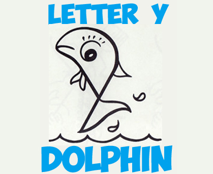 Drawing Letter Y Dolphins Step by Step Drawing Tutorial for Children