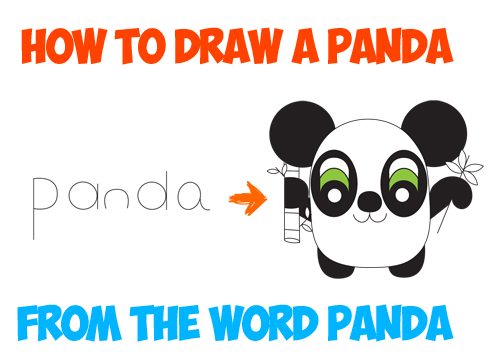 how to draw cartoon panda bear from the word panda