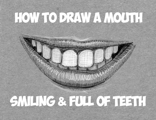 learn how to draw teeth and mouths drawing lesson