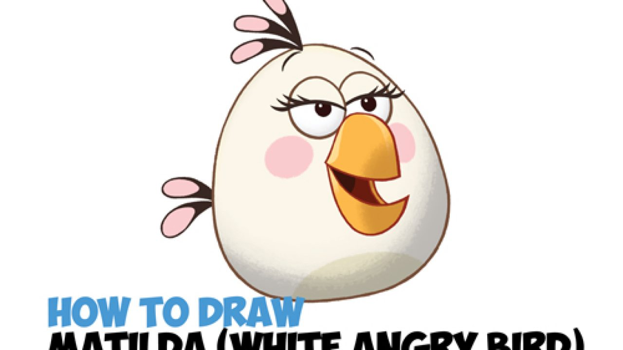 How to Draw Matilda - the White Angry Bird - from The Angry