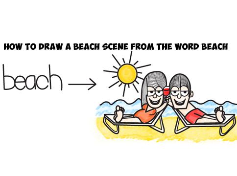 How To Draw Summer Beach Scene From The Word Drawing Tutorial