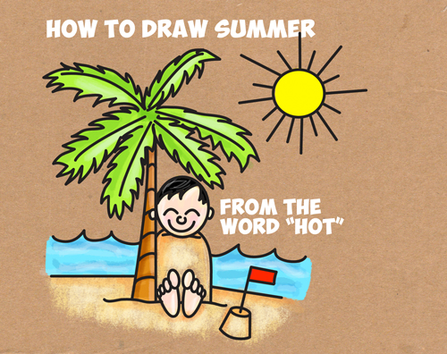 How to Draw a Cartoon Summer Beach Scene from the Word Hot - Easy Drawing Tutorial for Kids