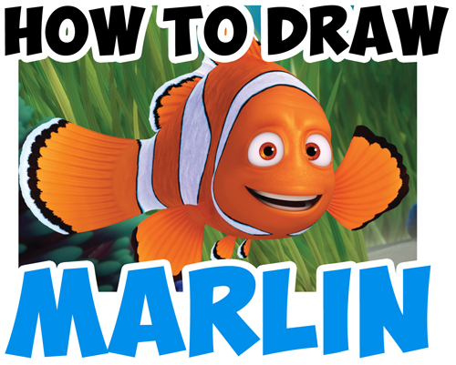 Learn How to Draw Marlin from Finding Dory and Finding Nemo - Simple Steps Drawing Lesson