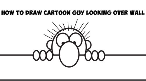 How to Draw Cartoon Guy Looking Over a Wall - Easy Drawing Tutorial for Kids