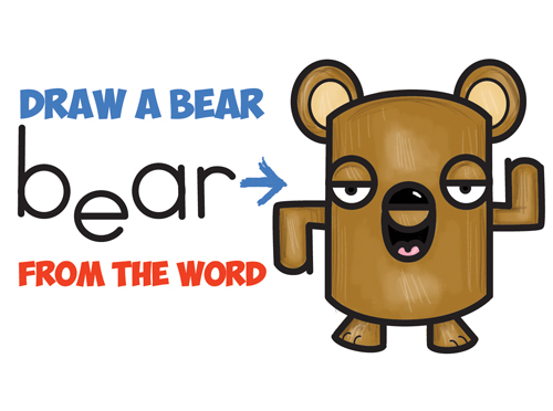 How to Draw a Cartoon Bear from the Word Bear - Bear Word Cartoon Tutorial for Kids