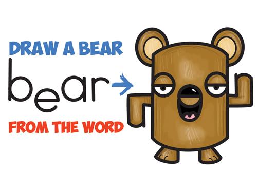 How to Draw a Cartoon Bear from the Word Bear - Bear Word Cartoon Tutorial for Kids