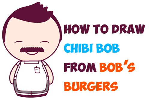 How to Draw Chibi Bob (Dad) from Bob's Burgers in Easy Steps Lesson