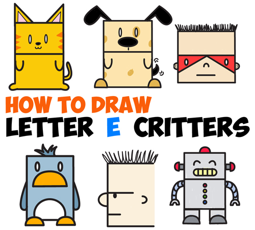 Huge Guide to Drawing Cartoon Characters from Uppercase Letter E - Easy Tutorials for Kids