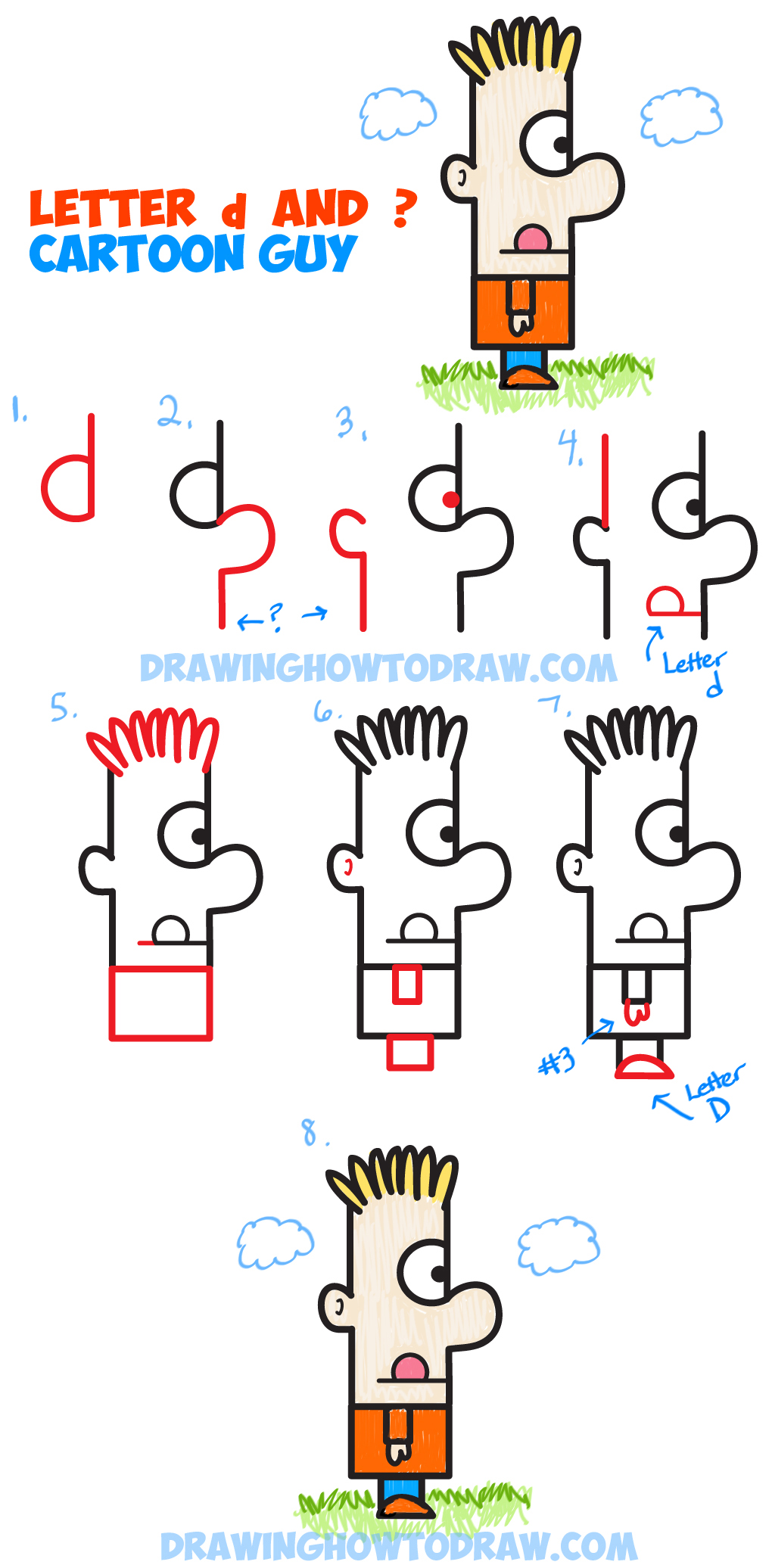 Learn How to Draw a Cartoon Guy from a Letter d and Question Mark : Easy Step by Step Drawing Tutorial for Kids