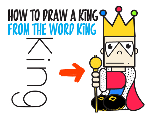 Learn How to Draw Cartoon King from the Word : Simple Steps Word Toon Tutorial for Kids