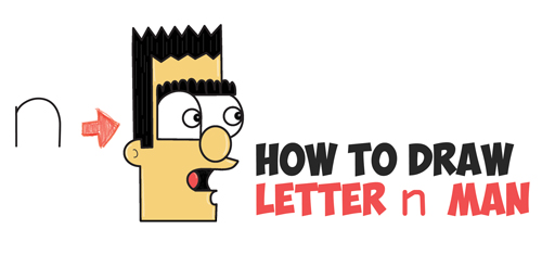 How to Draw a Cartoon Man from Lowercase Letter n in Easy Steps Drawing Lesson for Kids