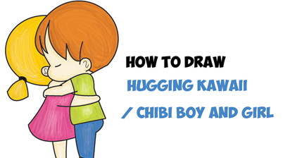 How to Draw Chibi Girl and Boy Hugging - Cute Kawaii Cartoon Children Hugging in Easy Steps