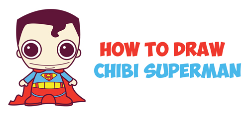 How To Draw Cute Chibi Superman From Dc Comics In Easy Step By Step