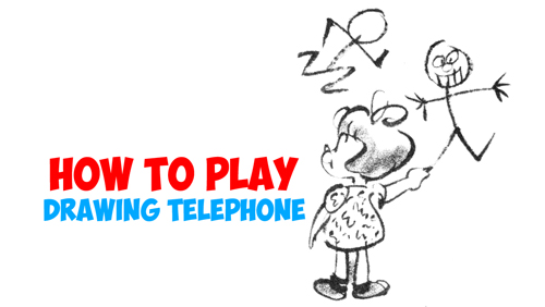 How To Play The Telephone Drawing Game Art Drawing Game