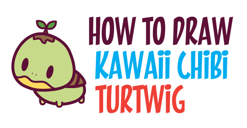 How to Draw Chibi / Kawaii Turtwig