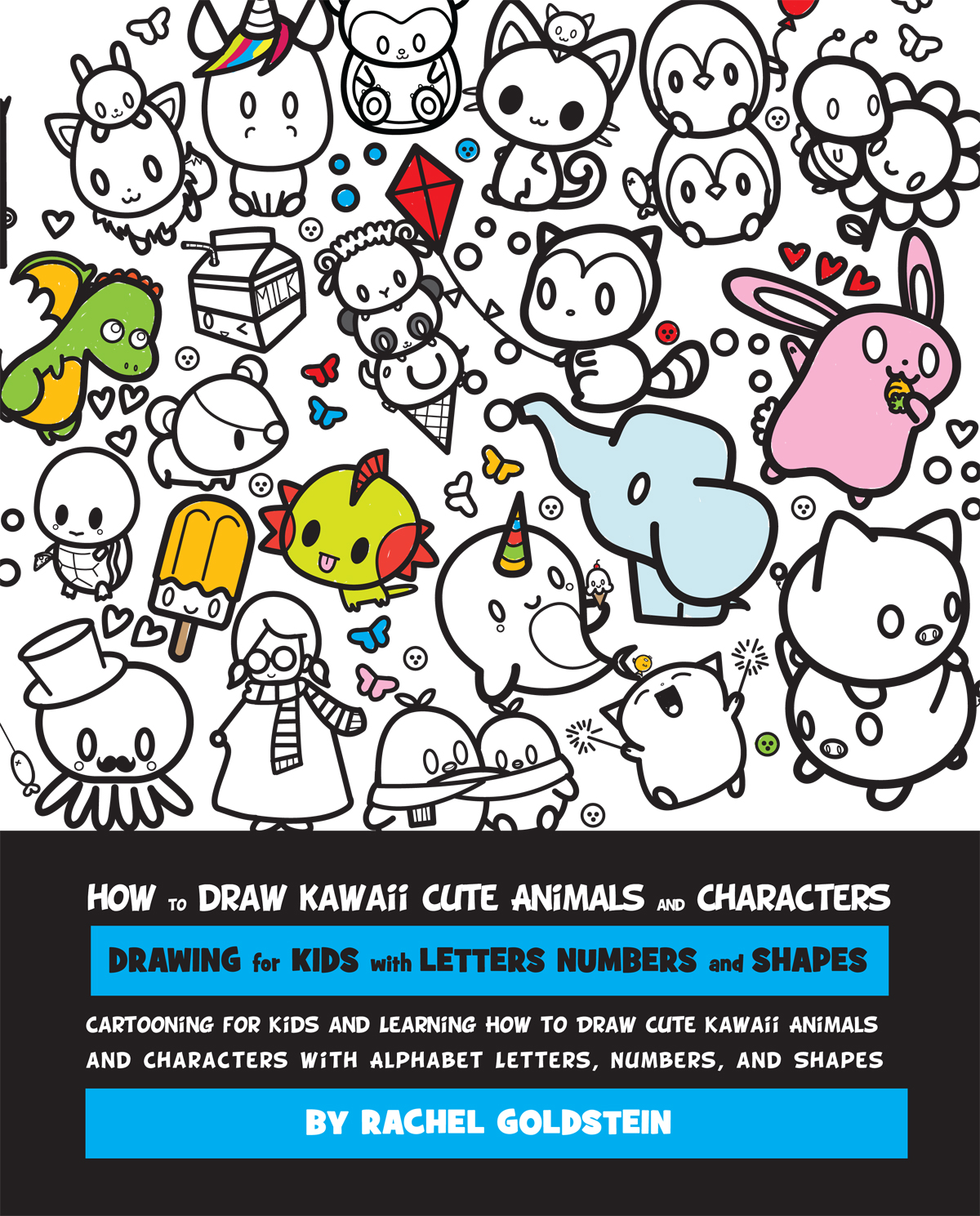 How To Draw Kawaii Cute Animals And Characters Drawing For Kids With Letters Numbers