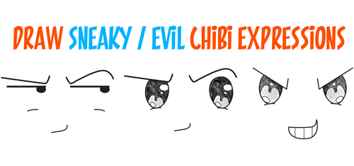 draw-sneaky-evil-chibi-expressions-devious-uptosomething