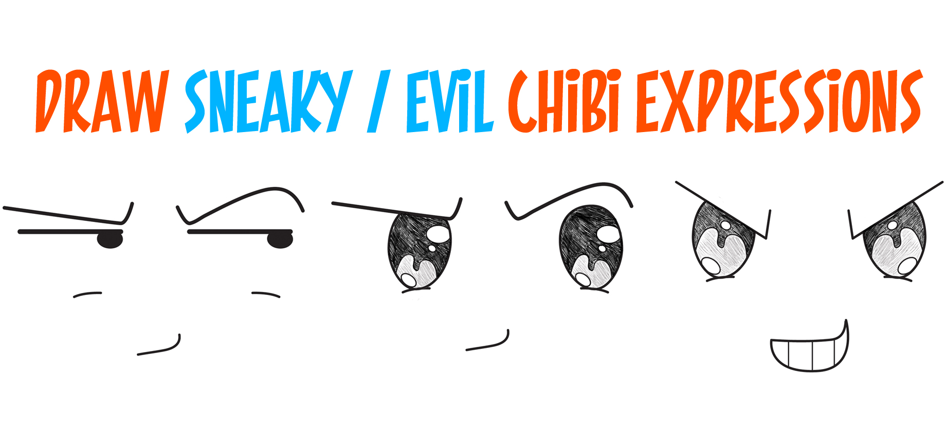 ]sneaky chibi, devious chibi, sly chibi, evil chibi, how to draw evil chibi, how to draw sneaky chibi, chibi emotions, chibi expressions