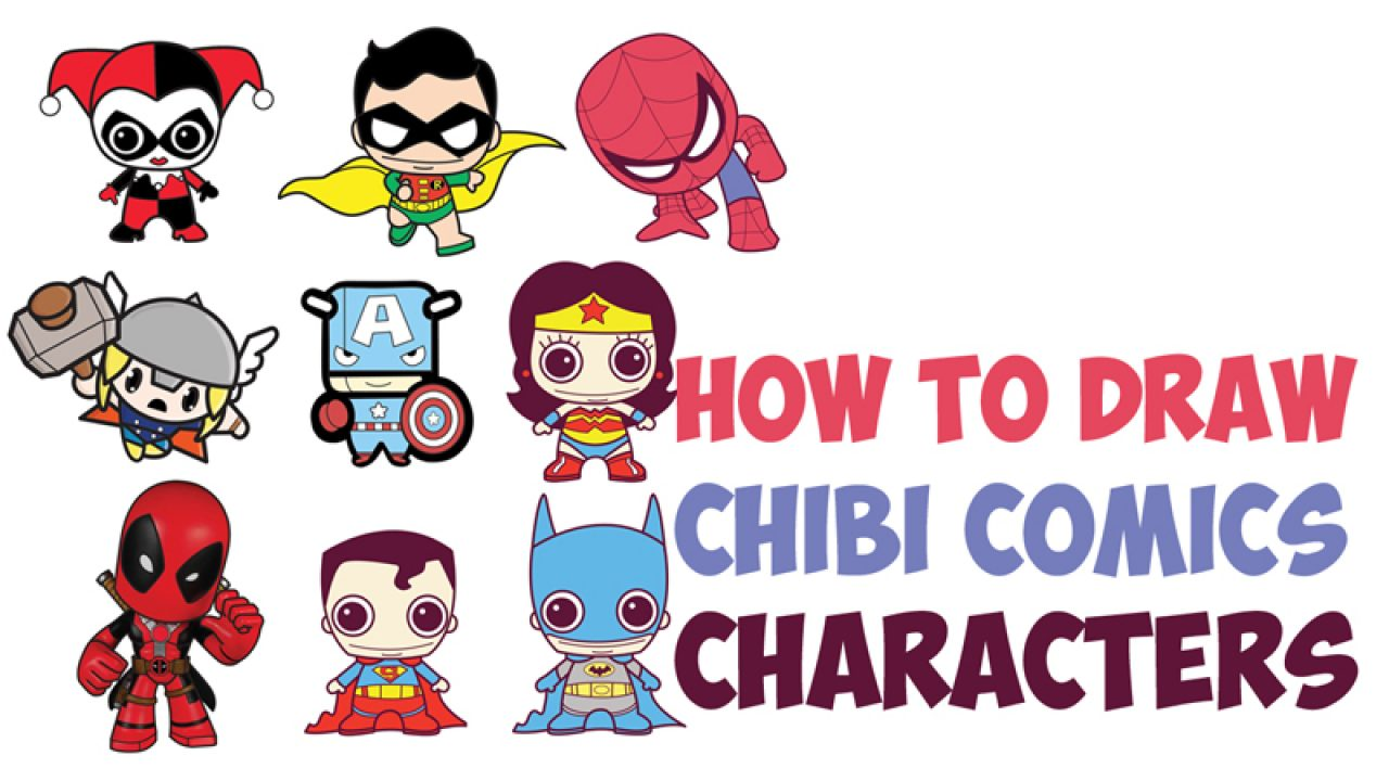 How To Draw Cute Chibi Kawaii Super Heroes From Dc Comics Marvel