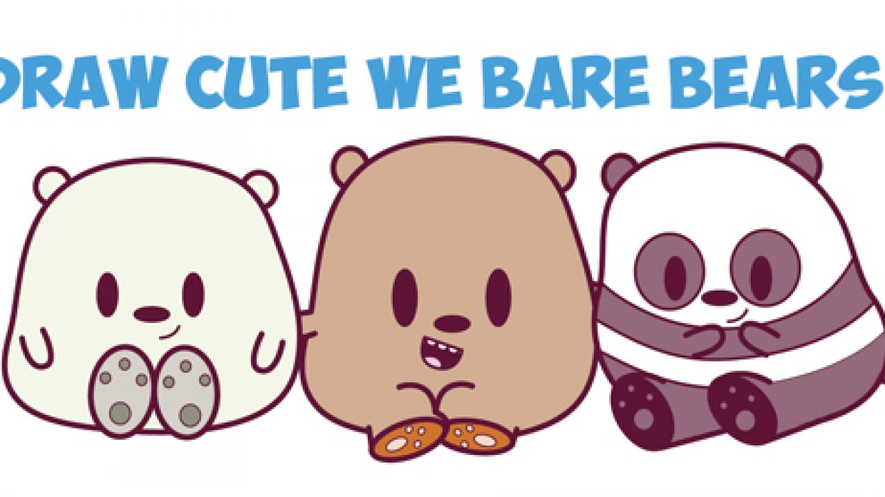 How To Draw We Bare Bears Cute Kawaii Chibi Baby Style Grizzly Panda And Ice Bear In Easy Steps How To Draw Step By Step Drawing Tutorials
