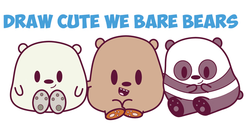 How To Draw We Bare Bears Cute Kawaii Chibi Baby