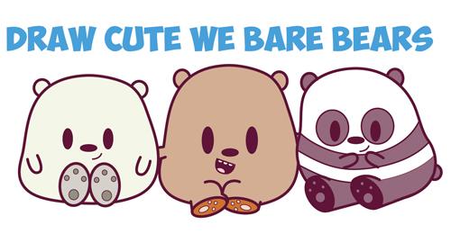 How to Draw We Bare Bears (Cute / Kawaii / Chibi / Baby ...