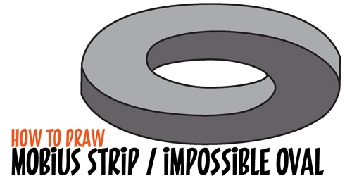 How to Draw an Impossible Oval / Mobius Strip / Möbius Strips in Easy Step by Step Drawing Tutorial for Kids
