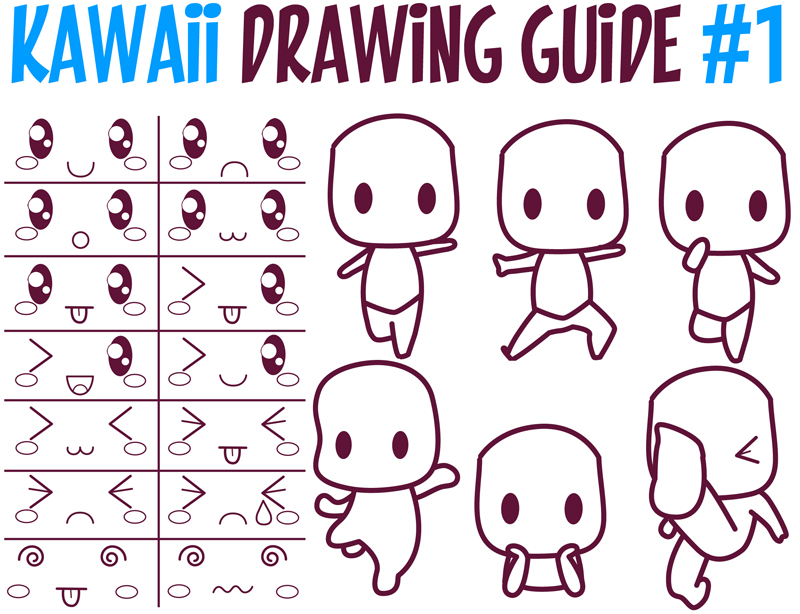 Guide to Drawing Kawaii Characters : Part 1 : How to Draw Kawaii People, Expressions, Faces, Body Poses
